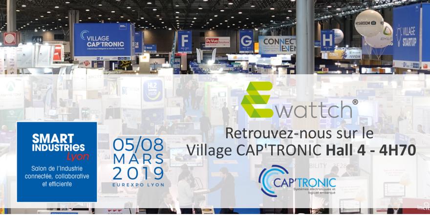 Ewattch au salon Smart Industries Eurexpo Lyon - 2019 - Village Cap'tronic